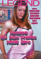 I Fucked My Best Friends Prego Wife Porn Movie
