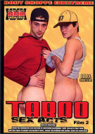 Taboo Sex Acts Film 2 Porn Movie