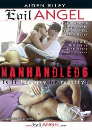 Manhandled 6 Porn Video