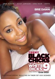 Teeny Black Chicks Trying White Dicks 9 Movie