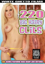 220 Big Hairy Clits Porn Video