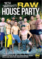Seth Santoros Raw House Party Gay Porn Movie