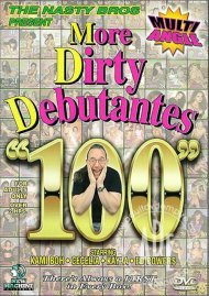 More Dirty Debutantes #100 Porn Video