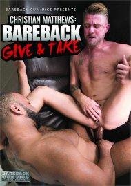 Christian Matthews Bareback Give and Take Porn Video