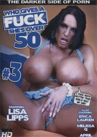 Who Gives A Fuck She's Over 50 #3