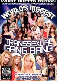 World's Biggest Transsexual Gang Bang Porn Video