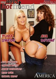 My Wifes Hot Friend Vol. 3 Porn Movie