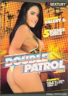 Double Patrol Porn Movie