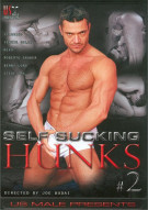 Self Sucking Hunks #2 Porn Movie