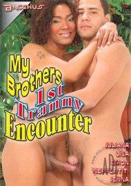 My Brothers 1st Tranny Encounter Porn Movie