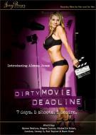Dirty Movie Deadline Porn Movie
