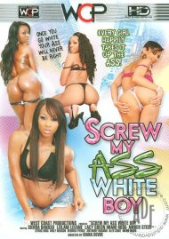 Screw My Ass White Boy! Porn Video