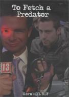 To Fetch a Predator Gay Cinema Movie