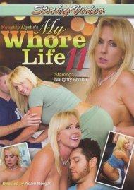 Naughty Alyshas My Whore Life 11 Porn Movie