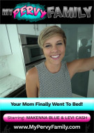 Your Mom Finally Went To Bed! Porn Video