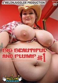 Big Beautiful and Plump #1 Porn Video