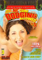 No Cum Dodging Allowed #5 Porn Movie