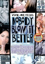 Nobody Blows it Better Porn Video