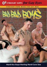 Bad Bad Boys