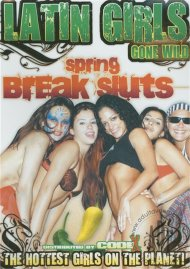 Latin Girls Gone Wild: Spring Break Sluts Porn Video