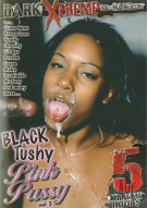 Black Tushy Pink Pussy Vol. 3 Porn Movie
