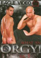 What An Orgy! Vol.3 Porn Movie