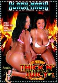 Thick N' Juicy #2 Porn Video