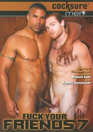 Fuck Your Friends 7 Gay Porn Movie