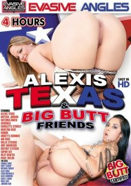 Alexis Texas & Big Butt Friends Porn Video