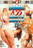 Bomb Ass White Booty 17 Porn Movie