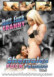 Shemales Fuck Female Vol. 2 Porn Video