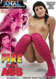 Fire In The Ass Porn Video