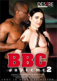 BBC Supreme 2 Porn Movie