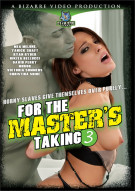 For the Master's Taking 3 Porn Video