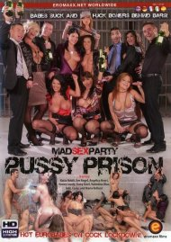 Mad Sex Party - Pussy Prison porn video from Eromaxx.