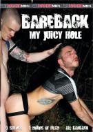 Bareback My Juicy Hole Boxcover