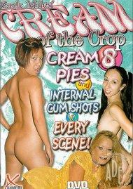 Cream of the Crop 8 Porn Movie