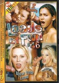 Loads of Fun 46
