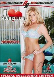 I Love Michelle B Porn Video