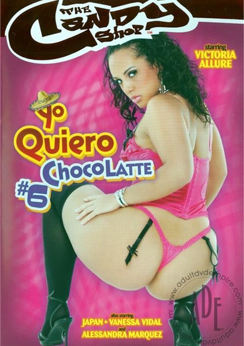 Yo Quiero Chocolatte #6