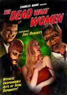 Dead Want Women, The Movie