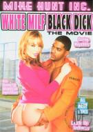White Milf Black Dick: The Movie Porn Movie