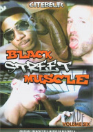 Black Street Muscle Vol. 6 Porn Movie