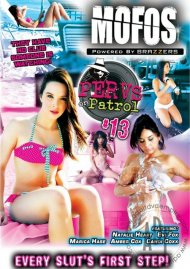 MOFOs: Pervs On Patrol 13