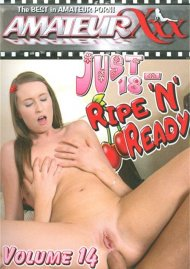 Just 18: Ripe And Ready Vol. 14