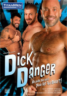 Dick Danger Porn Movie