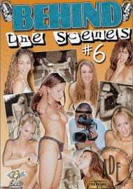 Behind The Scenes Vol. 6 Porn Movie