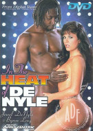 In The Heat Of De Nyle Porn Movie