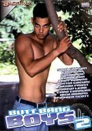 Butt Bang Boys 2 Gay Porn Movie