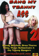 Bang My Tranny Ass 2 Porn Movie